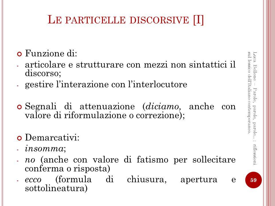 Le particelle discorsive [I]
